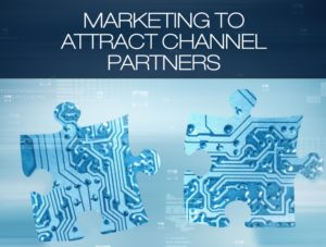 Marketing to Attract Channel Partners