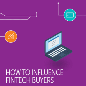 How to influence finfech buyers