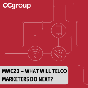 MWC20 – what will telco marketers do next?